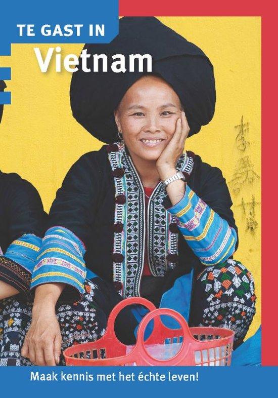 Te Gast In Vietnam 9789460160929  Informatie Verre Reizen   Landeninformatie Vietnam