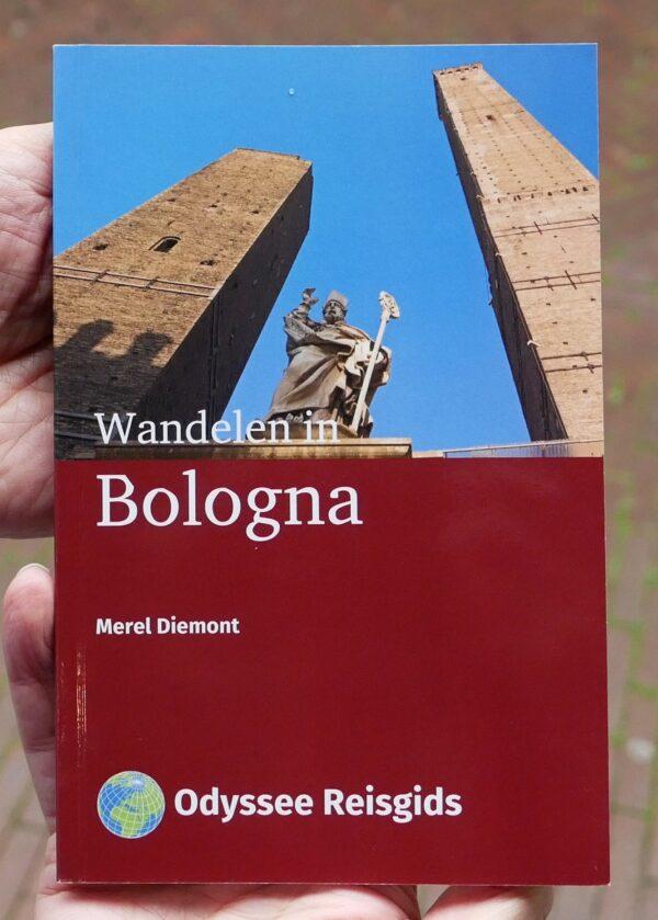 Wandelen in Bologna | wandelgids 9789461230430 Merel Diemont Odyssee   Reisgidsen, Wandelgidsen Bologna, Emilia-Romagna