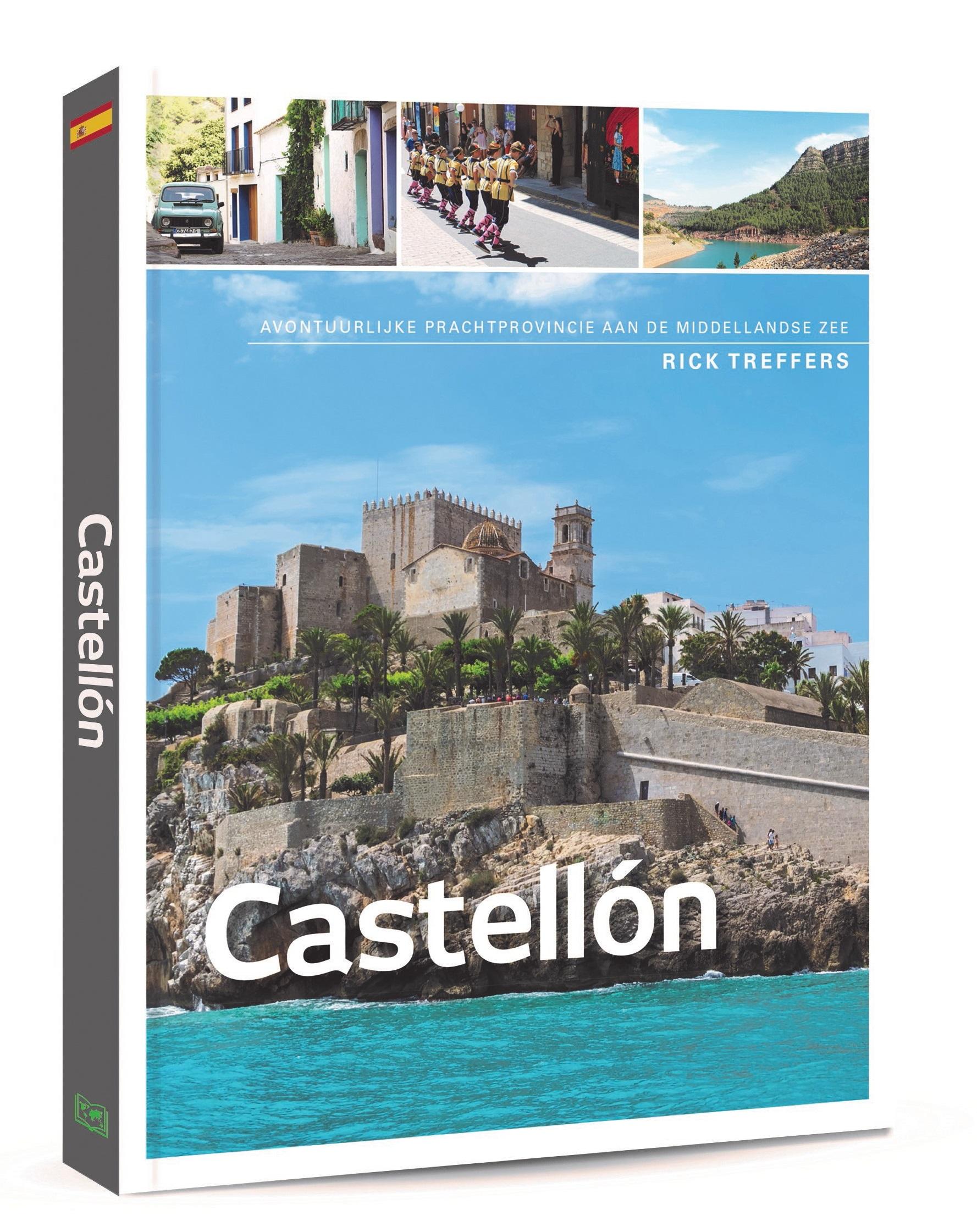 Castellón | reisgids 9789492920584 Rick Treffers Edicola   Reisgidsen Valencia