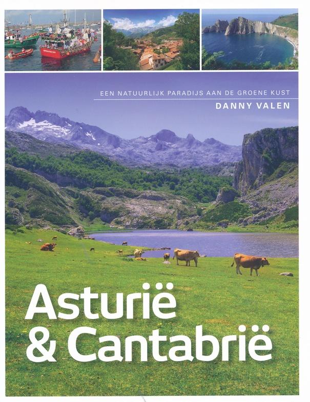 Asturië en Cantabrië 9789492920935 Danny Valen Edicola   Reisgidsen Noordwest-Spanje