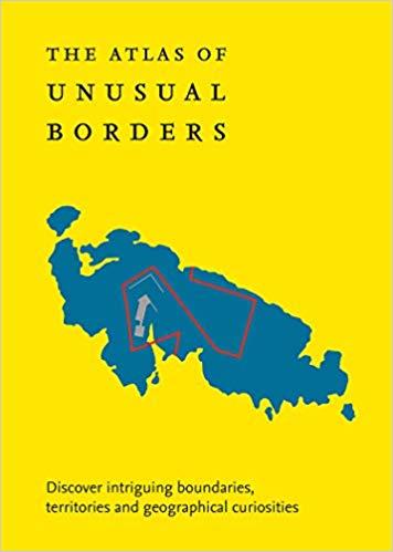 The Atlas of Unusual Borders 9780008351779  Collins   Landeninformatie Wereld als geheel