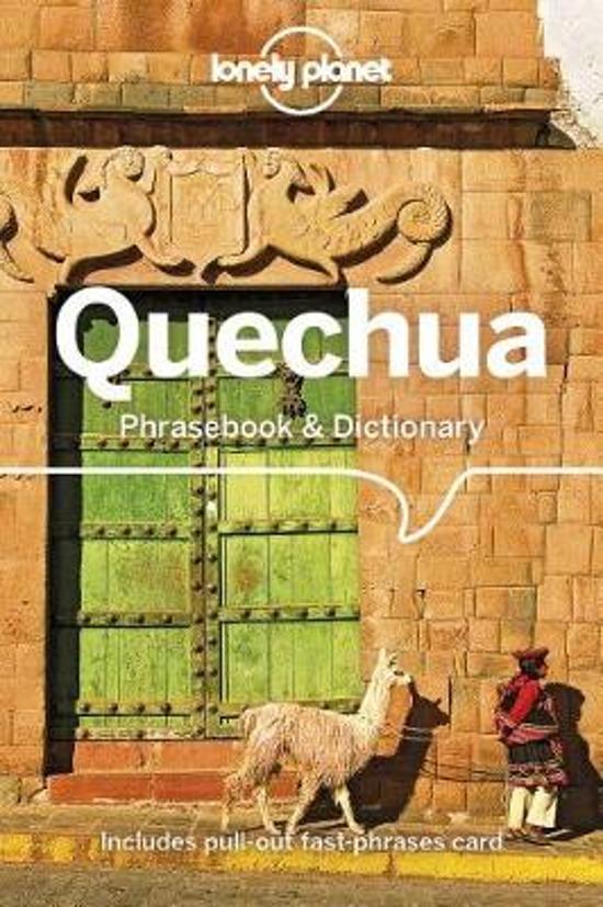 Quechua Lonely Planet phrasebook 9781786570918  Lonely Planet Phrasebooks  Taalgidsen en Woordenboeken Peru