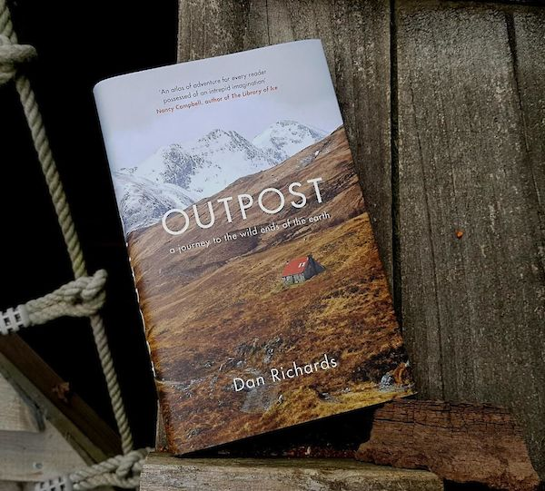 Outpost | Dan Richards 9781786891556 Dan Richards Canongatepress   Reisverhalen Wereld als geheel
