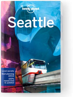 Seattle | Lonely Planet City Guide 9781787013605  Lonely Planet Cityguides  Reisgidsen Washington, Oregon, Idaho, Wyoming, Montana