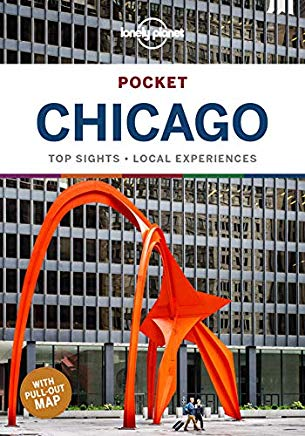 Chicago Lonely Planet Pocket Guide 9781787014091  Lonely Planet Lonely Planet Pocket Guides  Reisgidsen Grote Meren, Chicago, Centrale VS –Noord