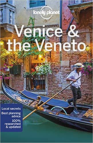 Venice & The Veneto | Lonely Planet reisgids Venetië 9781787014145  Lonely Planet Cityguides  Reisgidsen Venetië, Veneto, Friuli