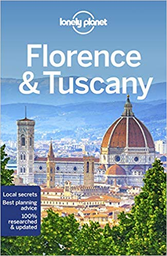 Lonely Planet Florence & Tuscany 9781787014152  Lonely Planet Travel Guides  Reisgidsen Toscane, Florence