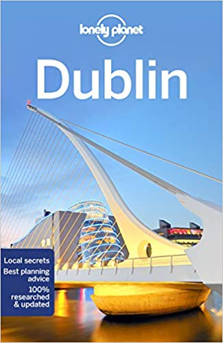 Dublin | Lonely Planet City Guide 9781787018204  Lonely Planet Cityguides  Reisgidsen Dublin