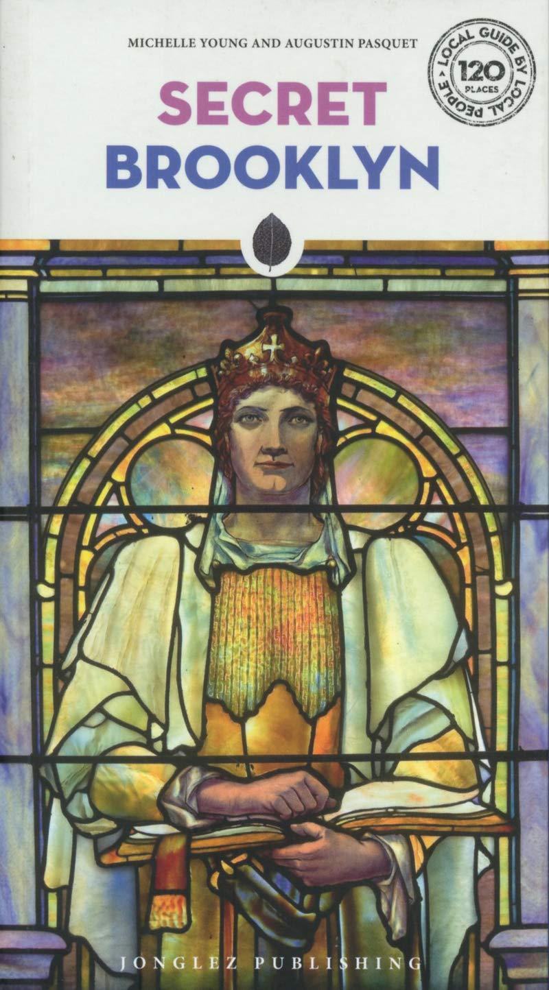 Secret Brooklyn 9782361953126  Jonglez   Reisgidsen New York, Pennsylvania, Washington DC