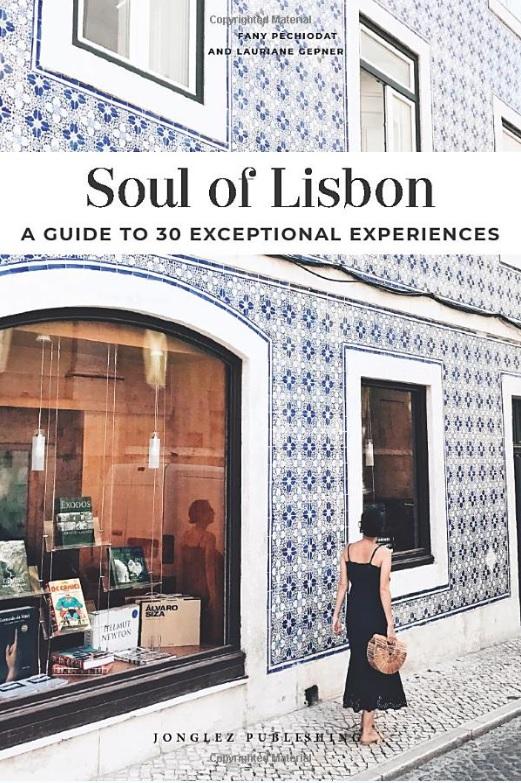 Soul of Lisbon | reisgids Lissabon 9782361953362  Jonglez   Reisgidsen Noord en Midden-Portugal, Lissabon