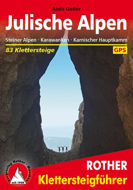 Klettersteige Julische Alpen Rother Klettersteigführer 9783763333721  Bergverlag Rother RWG  Klimmen-bergsport Slovenië
