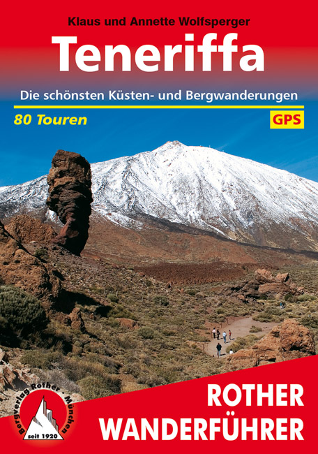 Teneriffa, Tenerife | Rother Wanderführer (wandelgids) 9783763340163  Bergverlag Rother RWG  Wandelgidsen Tenerife