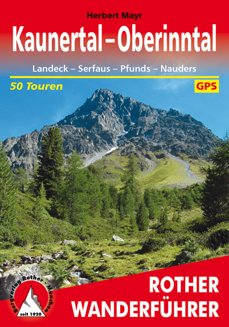Kaunertal-Oberinntal | Rother Wanderführer (wandelgids) 9783763340279  Bergverlag Rother RWG  Wandelgidsen Tirol & Vorarlberg