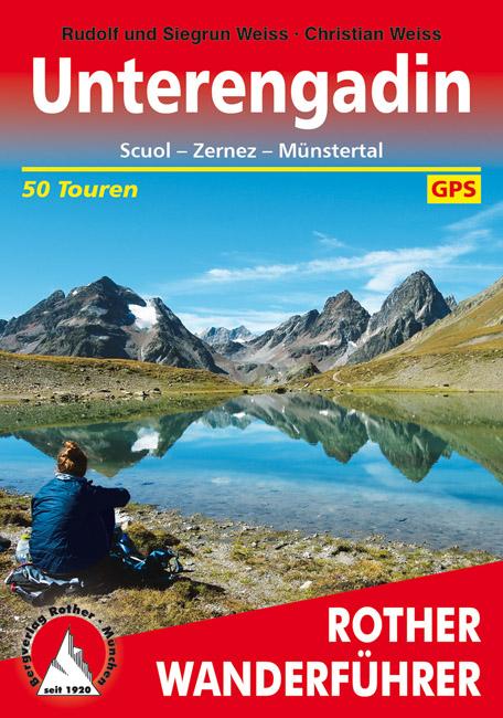 Unterengadin | Rother Wanderführer (wandelgids) 9783763340439  Bergverlag Rother RWG  Wandelgidsen Graubünden, Tessin