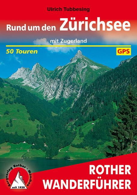 Zürichsee | Rother Wanderführer (wandelgids) 9783763340576  Bergverlag Rother RWG  Wandelgidsen Noordoost- en Centraal Zwitserland