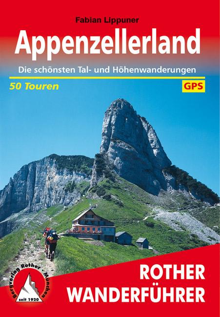 Appenzeller Land | Rother Wanderführer (wandelgids) 9783763340866  Bergverlag Rother RWG  Wandelgidsen Noordoost- en Centraal Zwitserland