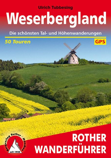 Weserbergland | Rother Wanderführer (wandelgids) 9783763341191  Bergverlag Rother RWG  Wandelgidsen Lüneburger Heide, Hannover, Weserbergland