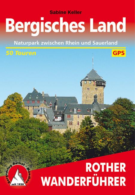 Bergisches Land   Rother Wanderführer (wandelgids) 9783763341801  Bergverlag Rother RWG  Wandelgidsen Düsseldorf, Wuppertal & Bergisches Land