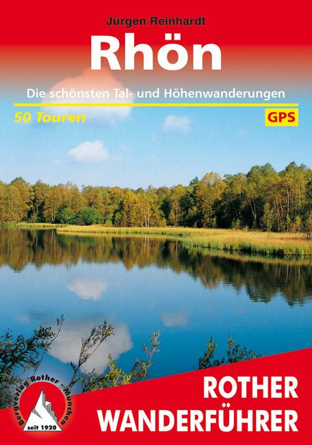 Rother wandelgids Rhön | Rother Wanderführer 9783763341825  Bergverlag Rother RWG  Wandelgidsen Odenwald, Spessart en Rhön