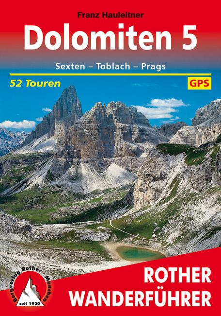 Rother wandelgids Dolomiten 5 | Rother Wanderführer 9783763341993  Bergverlag Rother RWG  Wandelgidsen Zuid-Tirol, Dolomieten