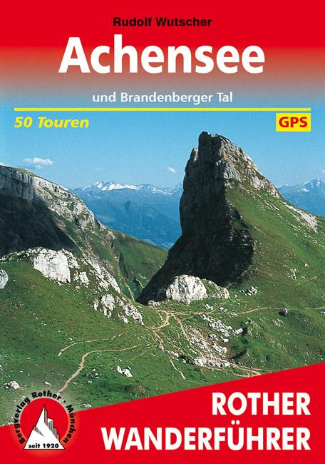 Achensee | Rother Wanderführer (wandelgids) 9783763342198  Bergverlag Rother RWG  Wandelgidsen Tirol & Vorarlberg