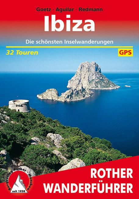 Rother wandelgids Ibiza | Rother Wanderführer 9783763342600  Bergverlag Rother RWG  Wandelgidsen Ibiza
