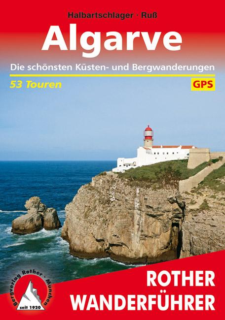 Algarve | Rother Wanderführer (wandelgids) 9783763342761  Bergverlag Rother RWG  Wandelgidsen Zuid-Portugal, Algarve
