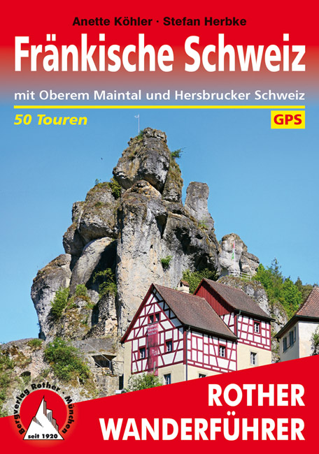 Rother wandelgids Fränkische Schweiz | Rother Wanderführer 9783763342815  Bergverlag Rother RWG  Wandelgidsen Franken, Nürnberg, Altmühltal