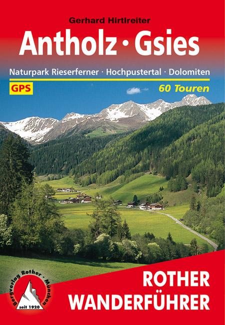 Antholz, Gsies | Rother Wanderführer (wandelgids) 9783763343256 Gerhard Hirtlreiter Bergverlag Rother RWG  Wandelgidsen Zuid-Tirol, Dolomieten