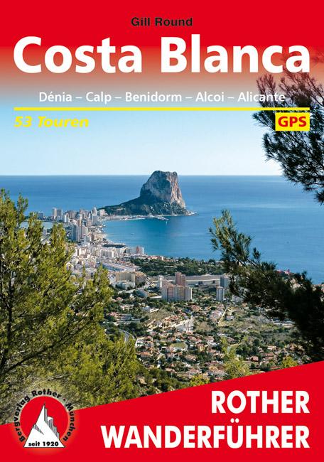 Costa Blanca | Rother Wanderführer (wandelgids) 9783763343270  Bergverlag Rother RWG  Wandelgidsen Costa Blanca