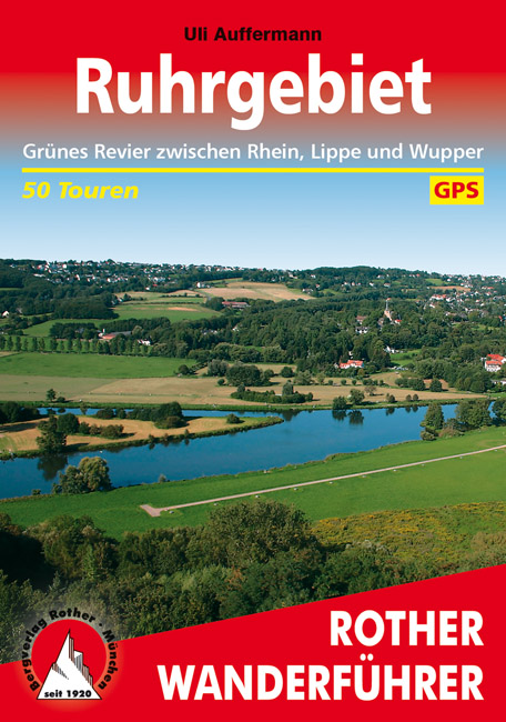 Rother wandelgids Ruhrgebiet | Rother Wanderführer 9783763343454  Bergverlag Rother RWG  Wandelgidsen Ruhrgebied