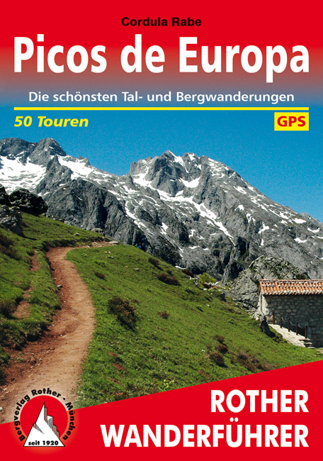 Rother wandelgids Picos de Europa | Rother Wanderführer 9783763343614  Bergverlag Rother RWG  Wandelgidsen Picos de Europa