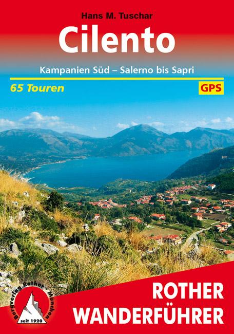 Cilento | Rother Wanderführer (wandelgids) 9783763343898  Bergverlag Rother RWG  Wandelgidsen Napels, Amalfi, Campanië