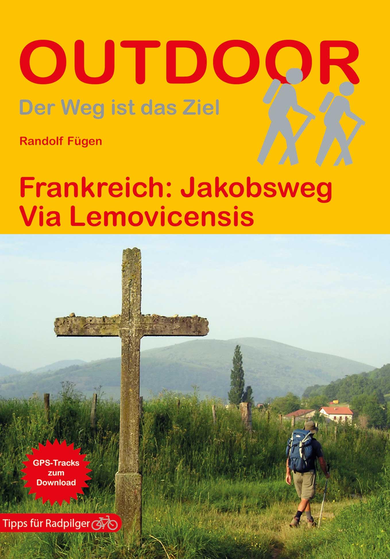 Jakobsweg Via Lemovicensis | wandelgids Jacobsroute 9783866866478  Conrad Stein Verlag Outdoor - Der Weg ist das Ziel  Santiago de Compostela, Wandelgidsen Frankrijk