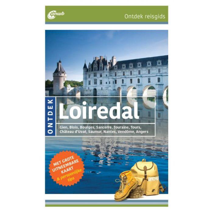 ANWB reisgids Ontdek Loiredal 9789018045579  ANWB ANWB Ontdek gidsen  Reisgidsen Loire & Centre