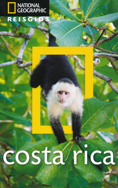 National Geographic Costa Rica 9789021571669  Kosmos National Geographic  Reisgidsen Costa Rica