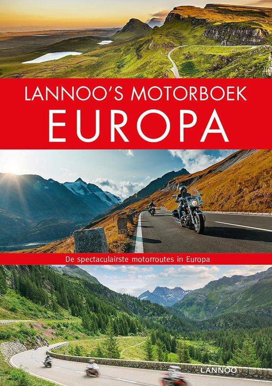 Lannoo's Motorboek Europa 9789401462693  Lannoo   Cadeau-artikelen, Motorsport, Reisgidsen Europa