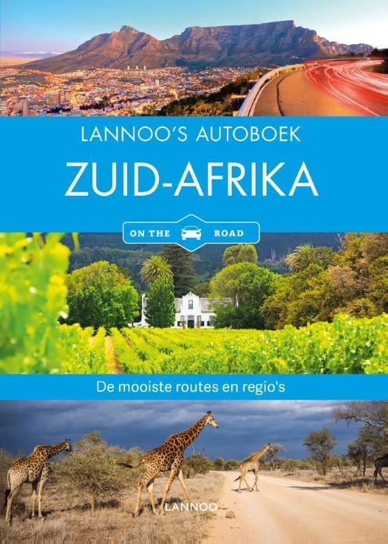 Lannoo's Autoboek Zuid-Afrika 9789401463409  Lannoo Lannoos Autoboeken  Reisgidsen Zuid-Afrika