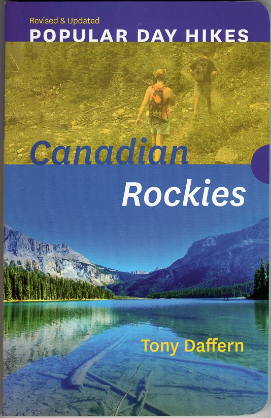 Popular Day Hikes Canadian Rockies 9781771602679 Tony Daffern Rocky Mountain Books   Wandelgidsen West-Canada, Rockies