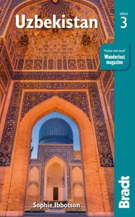 The Bradt Guide to Uzbekistan | reisgids 9781784771089  Bradt   Reisgidsen Centraal-Aziatische republieken (Kazachstan, Uzbekistan, Turkmenistan, Kyrgysztan, Tadjikistan)