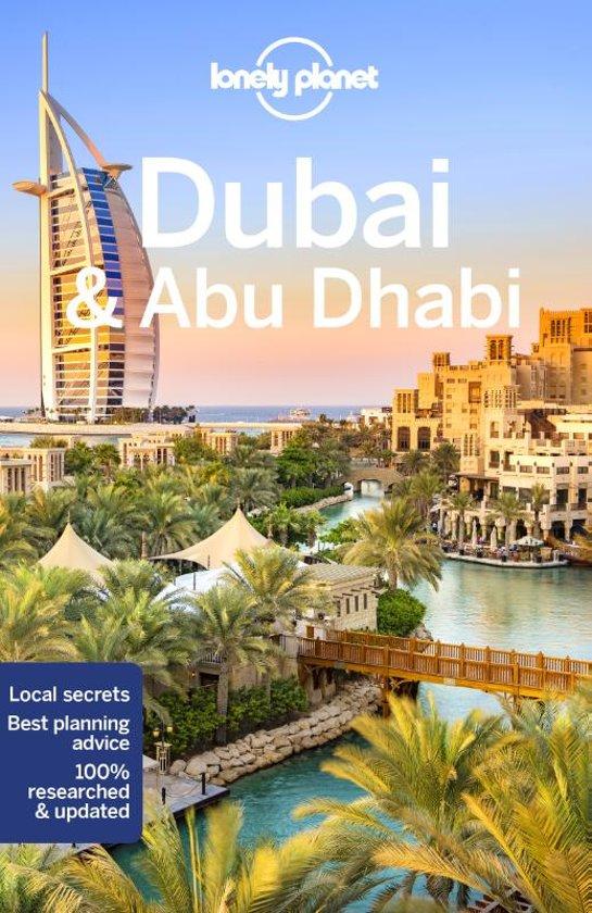 Lonely Planet Dubai & Abu Dhabi 9781786570727  Lonely Planet Travel Guides  Reisgidsen Oman, Abu Dhabi, Dubai, Saudi-Arabië, Jemen