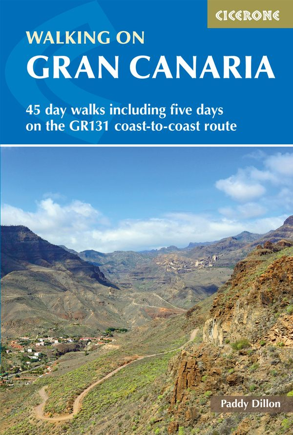 Walking on Gran Canaria 9781852848545 Paddy Dillon Cicerone Press   Meerdaagse wandelroutes, Wandelgidsen Gran Canaria