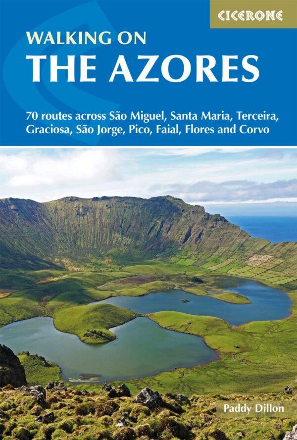 Walking on The Azores | wandelgids Azoren 9781852849085  Cicerone Press   Wandelgidsen Azoren