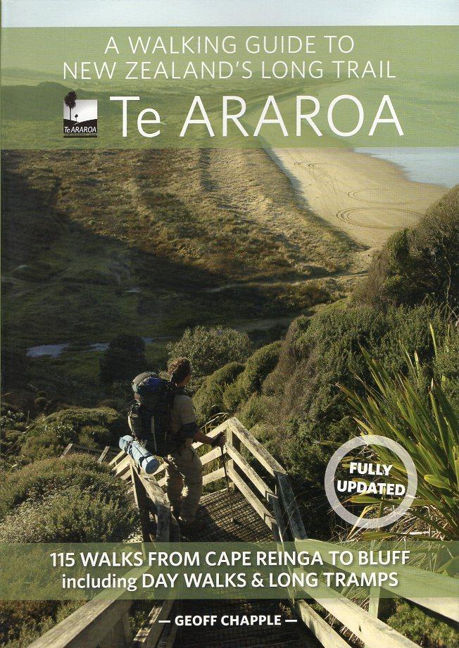 Te ARAROA | wandelgids Nieuw-Zeeland 9781869797140 Geoff Chapple Penguin New Zealand   Meerdaagse wandelroutes, Wandelgidsen Nieuw Zeeland