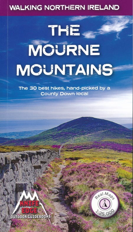 The Mourne Mountains | wandelgids 9781912933037  Knife Edge   Wandelgidsen Belfast, Ulster