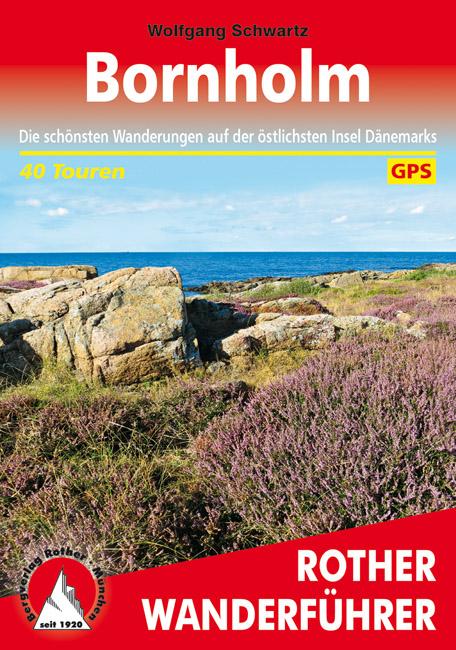 Bornholm | Rother Wanderführer (wandelgids) 9783763345465  Bergverlag Rother RWG  Wandelgidsen Denemarken
