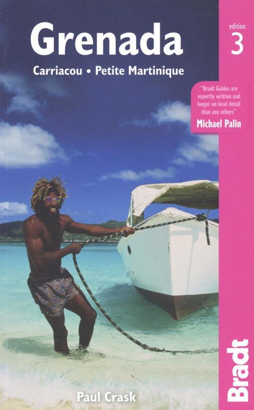 The Bradt Guide to Grenada   reisgids 9781784770624  Bradt   Reisgidsen Overig Caribisch gebied