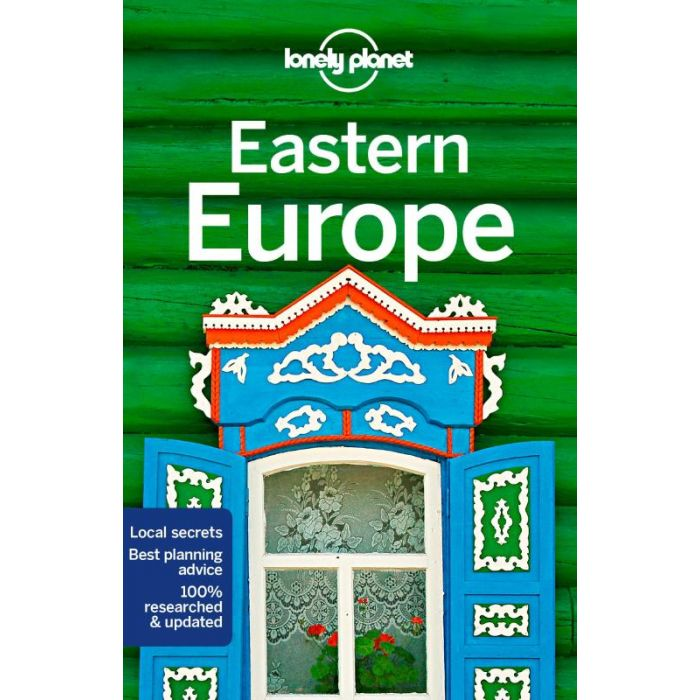 Lonely Planet Eastern Europe 9781787013704  Lonely Planet Travel Guides  Reisgidsen Centraal- en Oost-Europa, Balkan, Siberië