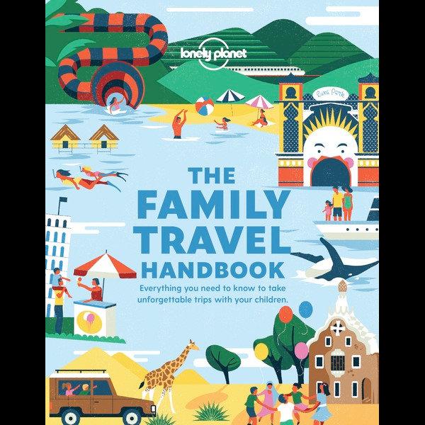 The Family Travel Handbook 9781788689151  Lonely Planet   Reisgidsen, Reizen met kinderen Reisinformatie algemeen