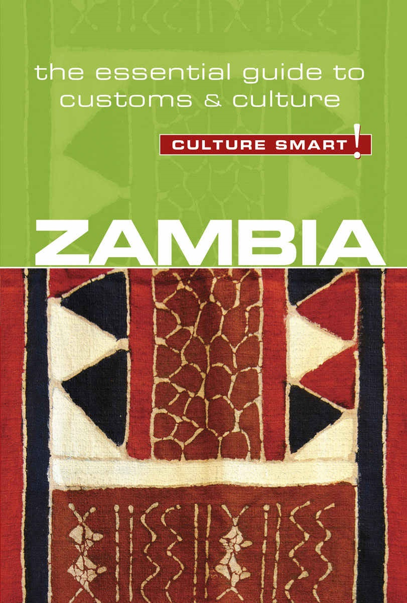 Zambia | essential guide to customs & etiquette 9781857338775  Kuperard Culture Smart  Landeninformatie Angola, Zimbabwe, Zambia, Mozambique, Malawi